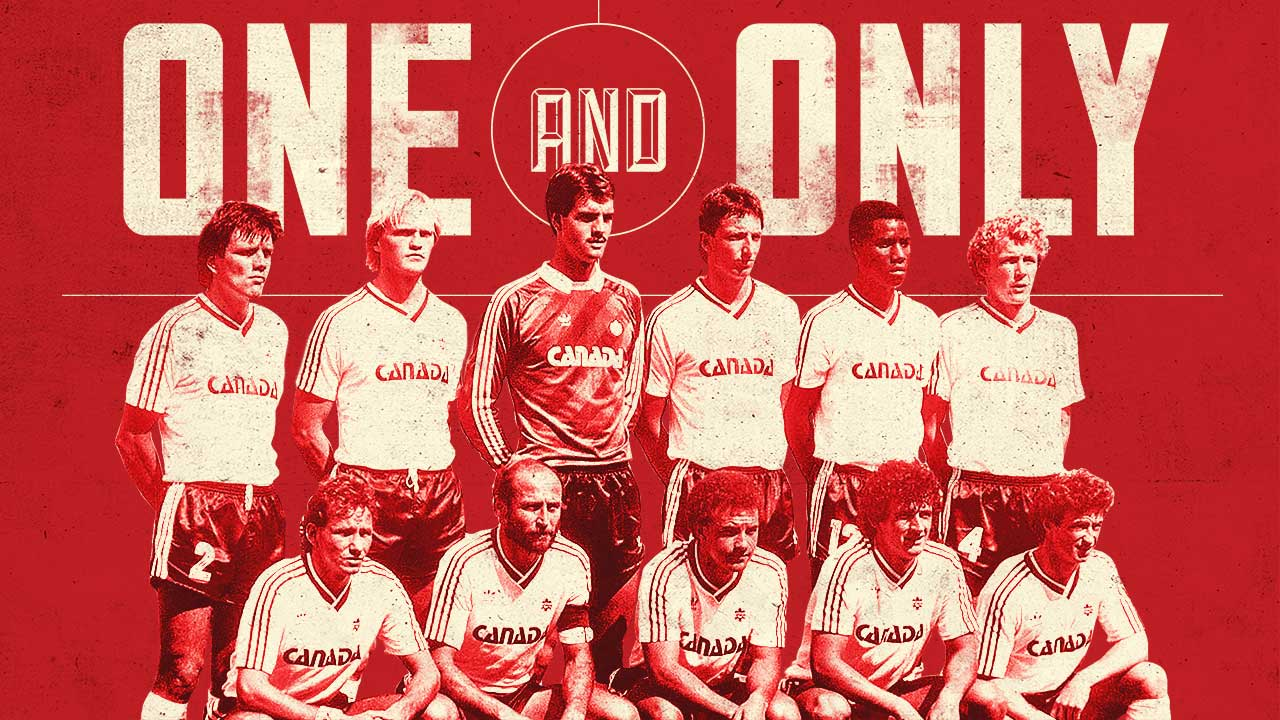 One and Only: Remembering Canada's lone World Cup appearance