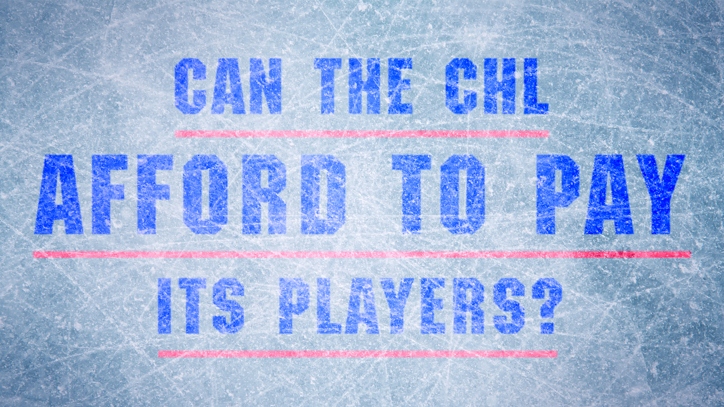 CHL: Big Read - Can The League Afford To Pay Its Players?
