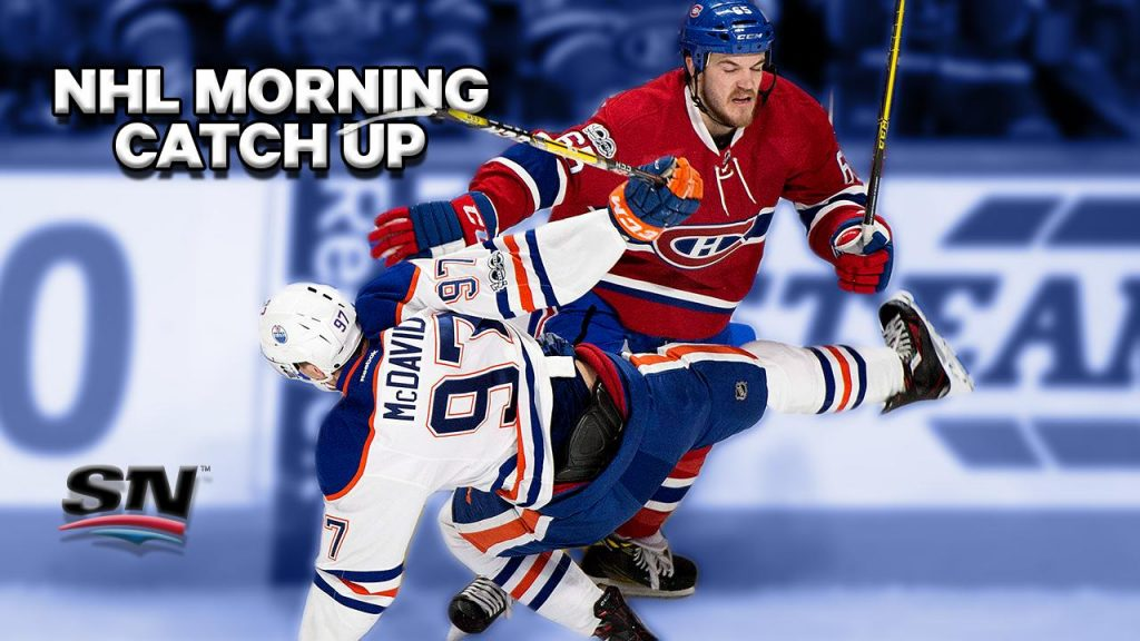 NHL Morning Catch Up  Edmonton outlasted the Canadiens - Sportsnet.ca dc7187385cb5