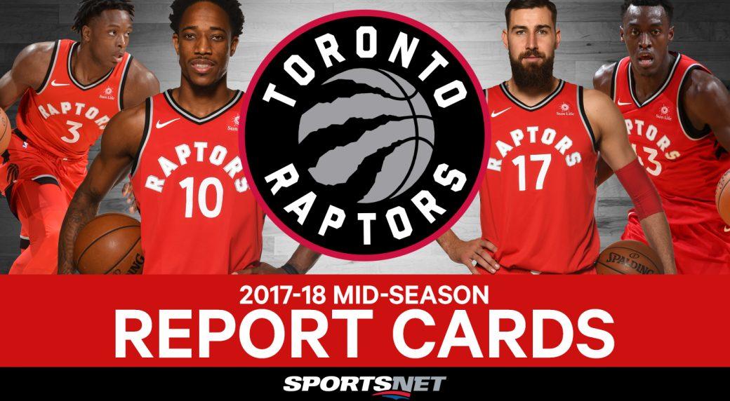 2017-18 Toronto Raptors mid-season report cards - Sportsnet.ca